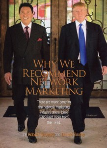 robert kiyosaki and donald trump recommends MLM