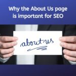 Why your 'About Us' Page is Important For SEO