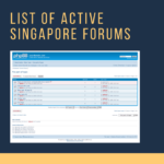 36 Active Forums in Singapore 2019: Is it still worth doing forum posting?