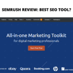 SEMrush Review: Is this the best marketing tool for One Person Marketing Teams?