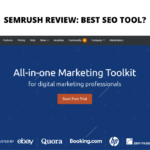 SEMrush Review 2020: Is this the best marketing tool for One Person Marketing Teams?